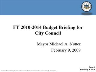 FY 2010-2014 Budget Briefing for  City Council