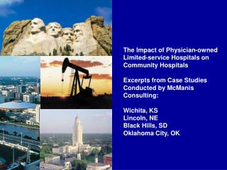 The Impact of Physician-owned Limited-service Hospitals on Community Hospitals  Excerpts from Case Studies Conducted by