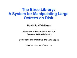The Etree Library: A System for Manipulating Large Octrees on Disk