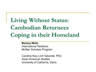 Living Without Status: Cambodian Returnees Coping in their Homeland