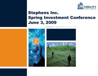 Stephens Inc. Spring Investment Conference  June 3, 2009