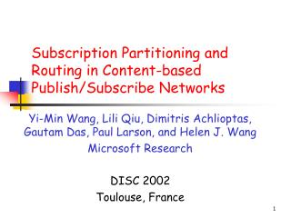 ioning and Routing in Content-based Publish/Subscribe Networks