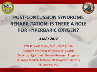 Post-Concussion Syndrome Rehabilitation: Is there a Role for Hyperbaric Oxygen   4 MAY 2012
