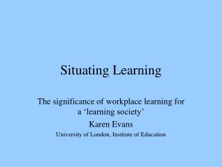 Situating Learning