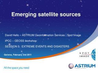 Emerging satellite sources