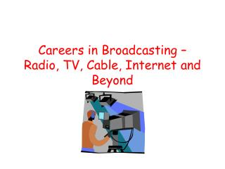 Careers in Broadcasting