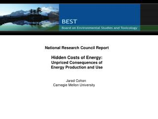 National Research Council Report   Hidden Costs of Energy: Unpriced Consequences of  Energy Production and Use         J