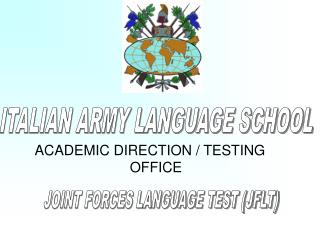 ITALIAN ARMY LANGUAGE SCHOOL