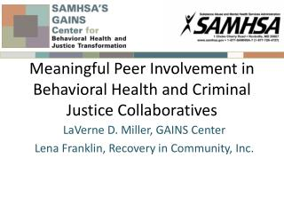 Meaningful Peer Involvement in Behavioral Health and Criminal Justice Collaboratives