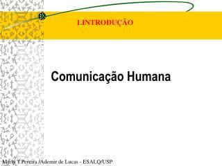 Comunica  o Humana