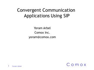 Convergent Communication   Applications Using SIP