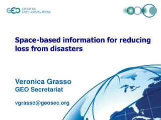 Space-based information for reducing loss from disasters