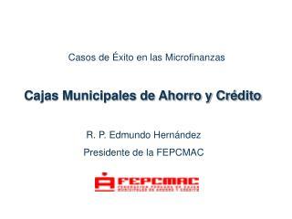 Cajas Municipales de Ahorro y Cr dito