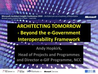 ARCHITECTING TOMORROW - Beyond the e-Government Interoperability Framework