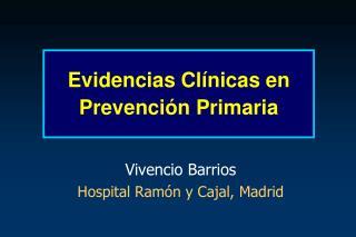 Evidencias Cl nicas en Prevenci n Primaria
