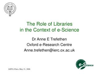 The Role of Libraries  in the Context of e-Science