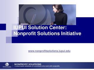 IUPUI Solution Center: Nonprofit Solutions Initiative