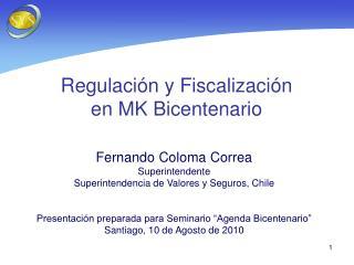 Regulaci n y Fiscalizaci n  en MK Bicentenario