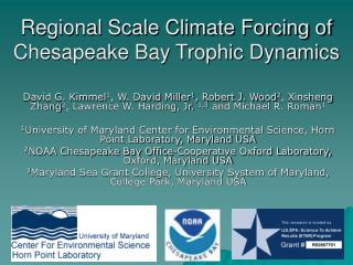 Regional Scale Climate Forcing of Chesapeake Bay Trophic Dynamics