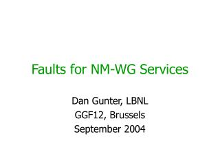Faults for NM-WG Services