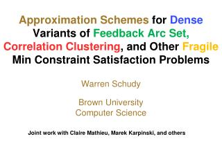 Approximation Schemes for Dense Variants of Feedback Arc Set, Correlation Clustering, and Other Fragile Min Constraint S