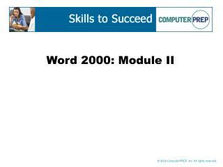 Word 2000: Module II