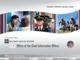 MHS Service Desk Overview