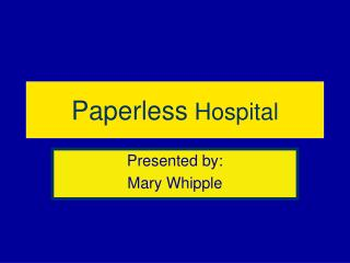 Paperless Hospital
