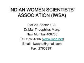 INDIAN WOMEN SCIENTISTS  ASSOCIATION IWSA