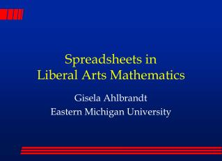 Spreadsheets in  Liberal Arts Mathematics