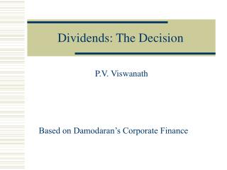 Dividends: The Decision