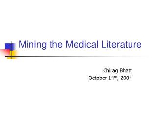 Mining the Medical Literature
