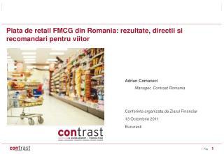 Piata de retail FMCG din Romania: rezultate, directii si recomandari pentru viitor