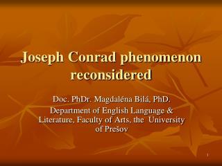 Joseph Conrad phenomenon reconsidered