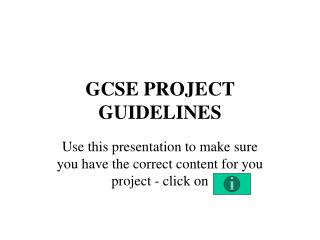 GCSE PROJECT GUIDELINES