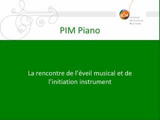 PIM Piano