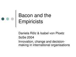 Bacon and the Empiricists