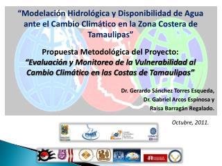 Modelaci n Hidrol gica y Disponibilidad de Agua ante el Cambio Clim tico en la Zona Costera de Tamaulipas