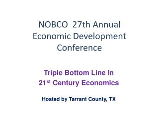 NOBCO  27th Annual Economic Development Conference