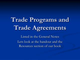 Trade Programs and Trade Agreements
