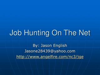 Job Hunting On The Net