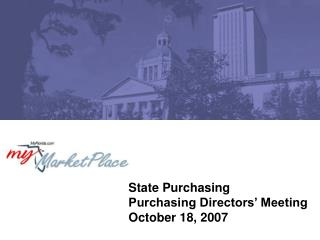 State Purchasing Purchasing Directors  Meeting October 18, 2007