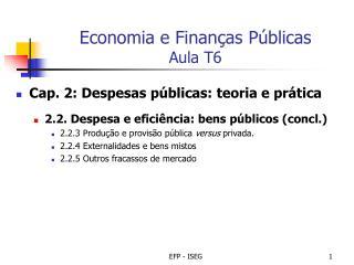 Economia e Finan as P blicas Aula T6