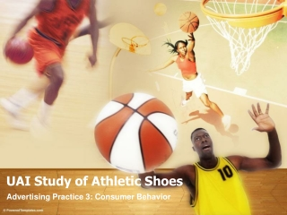 ADPRAC3 - UAI Study of Athletic Shoes ACCEL (2AD4) ©JOVIEDAY