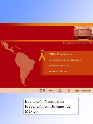 EVALUACI N DE LA CAMPA A DE PREVENCI N DEL VIH