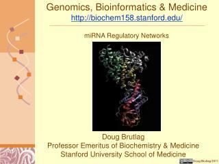 Genomics, Bioinformatics  Medicine biochem158.stanford
