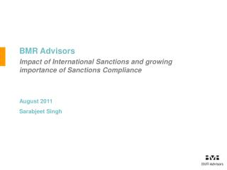 BMR Advisors Impact of International Sanctions and growing importance of Sanctions Compliance