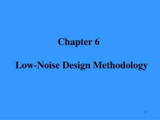 Chapter 6  Low-Noise Design Methodology