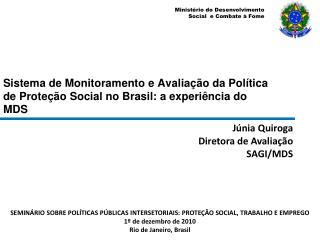 Sistema de Monitoramento e Avalia  o da Pol tica de Prote  o Social no Brasil: a experi ncia do MDS