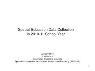 Special Education Data Collection in 2010-11 School Year